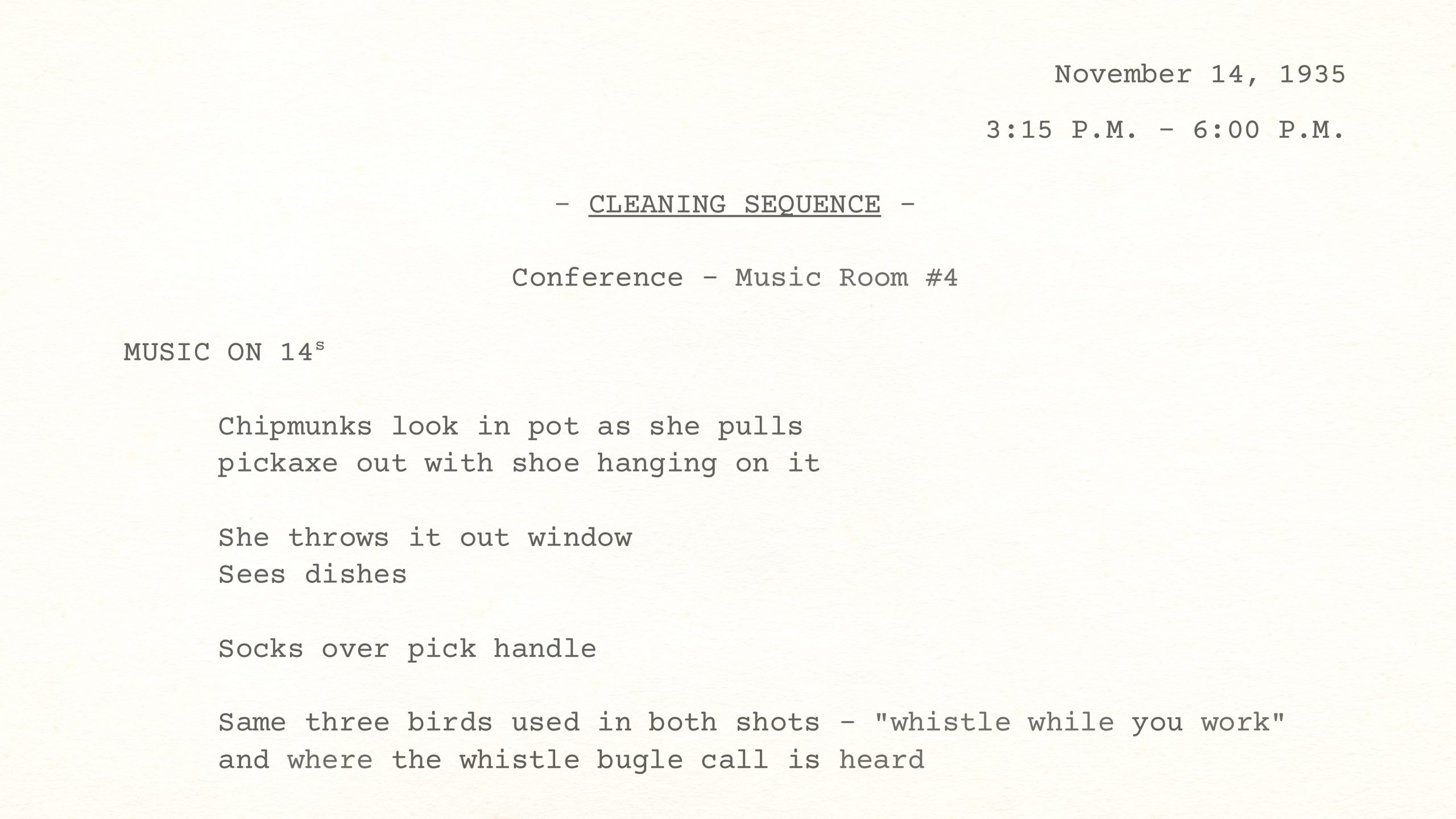 SNOW WHITE CLEANING SEQUENCE Conference, November 14, 1935