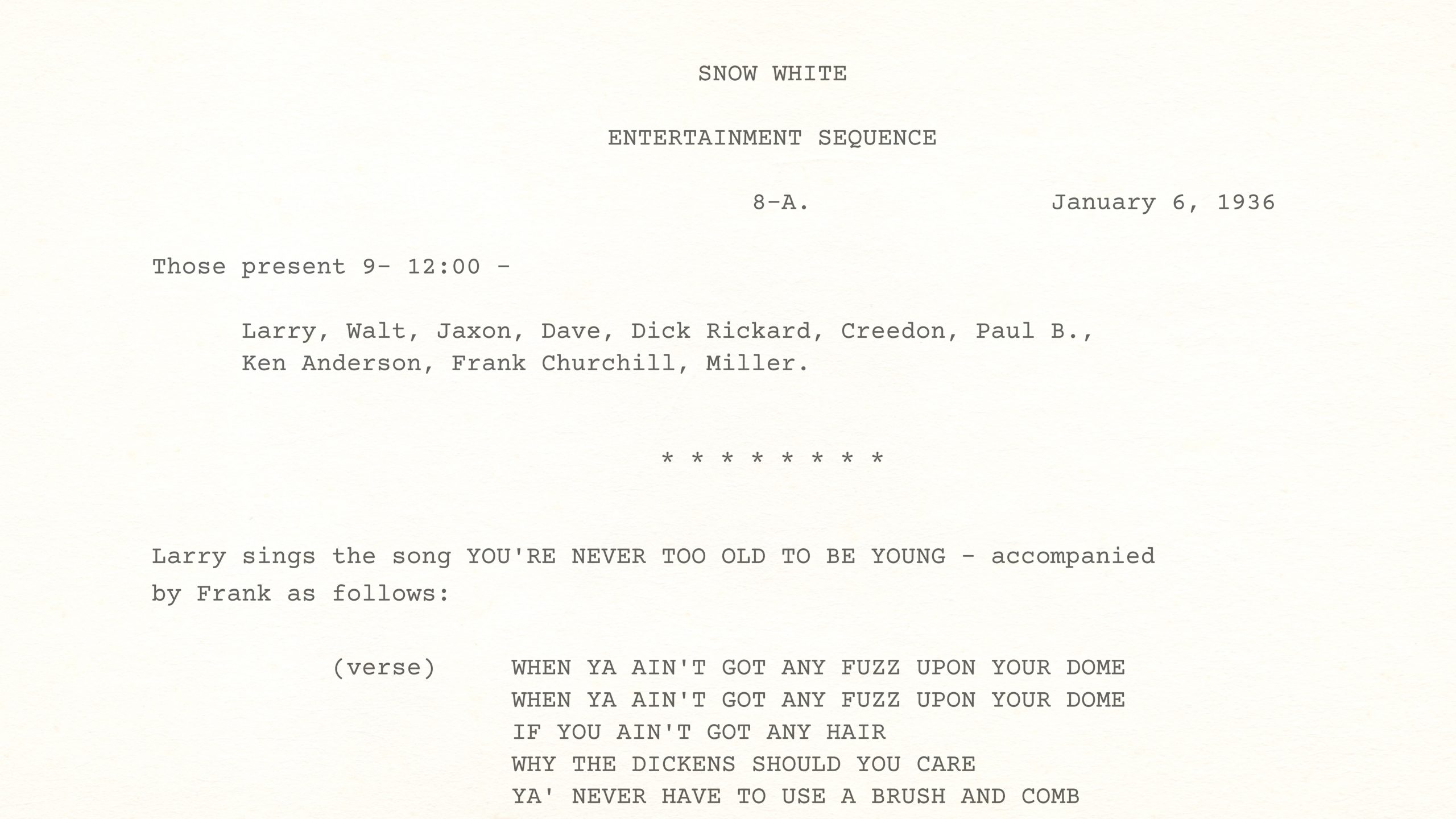 Story Meeting of SNOW WHITE ENTERTAINMENT SEQUENCE, January 6th, 1936, 9:00 a.m. to 12:00 p.m.