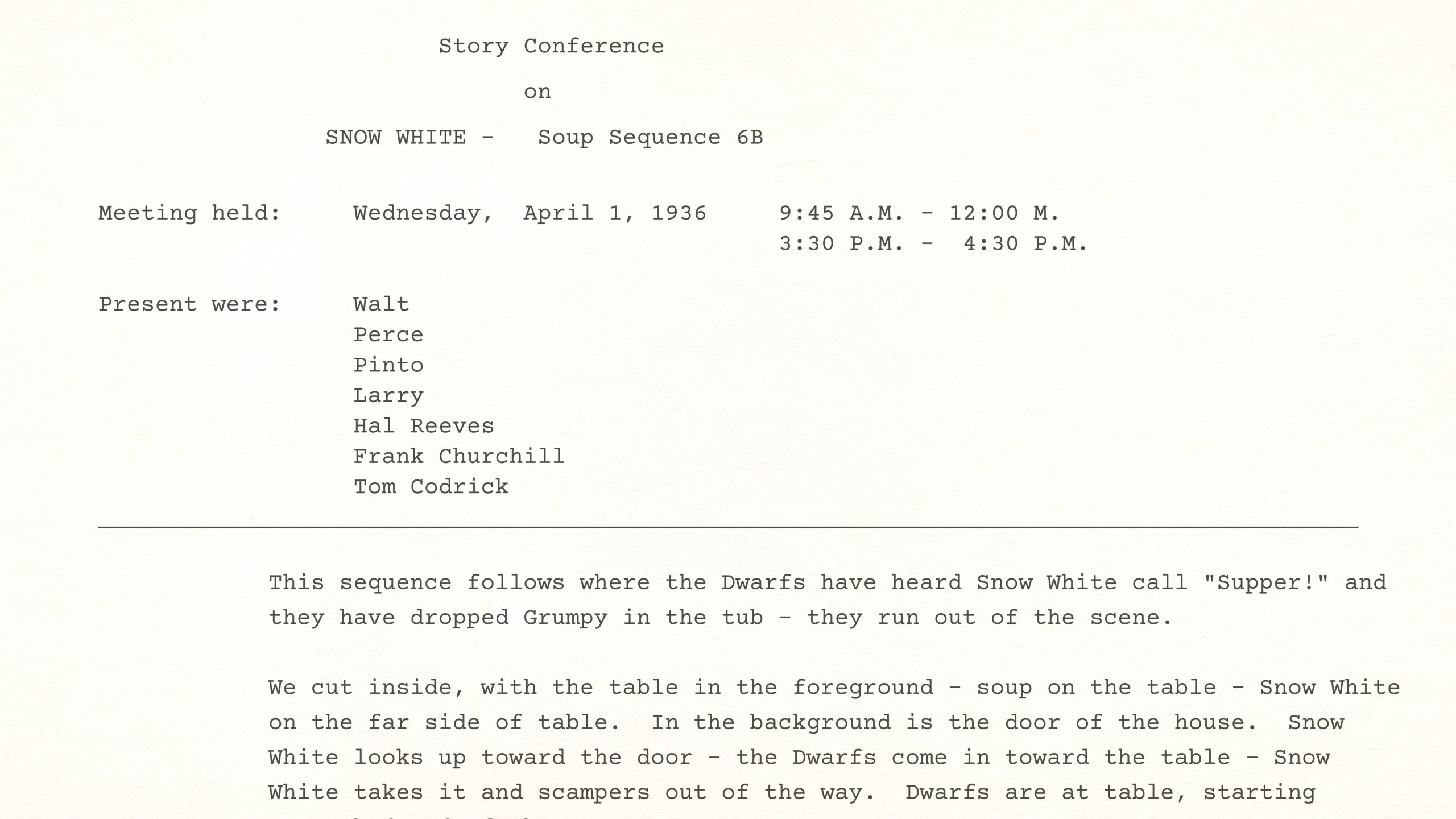 Story Conference on Snow White's SOUP SEQUENCE, April 1st, 1936