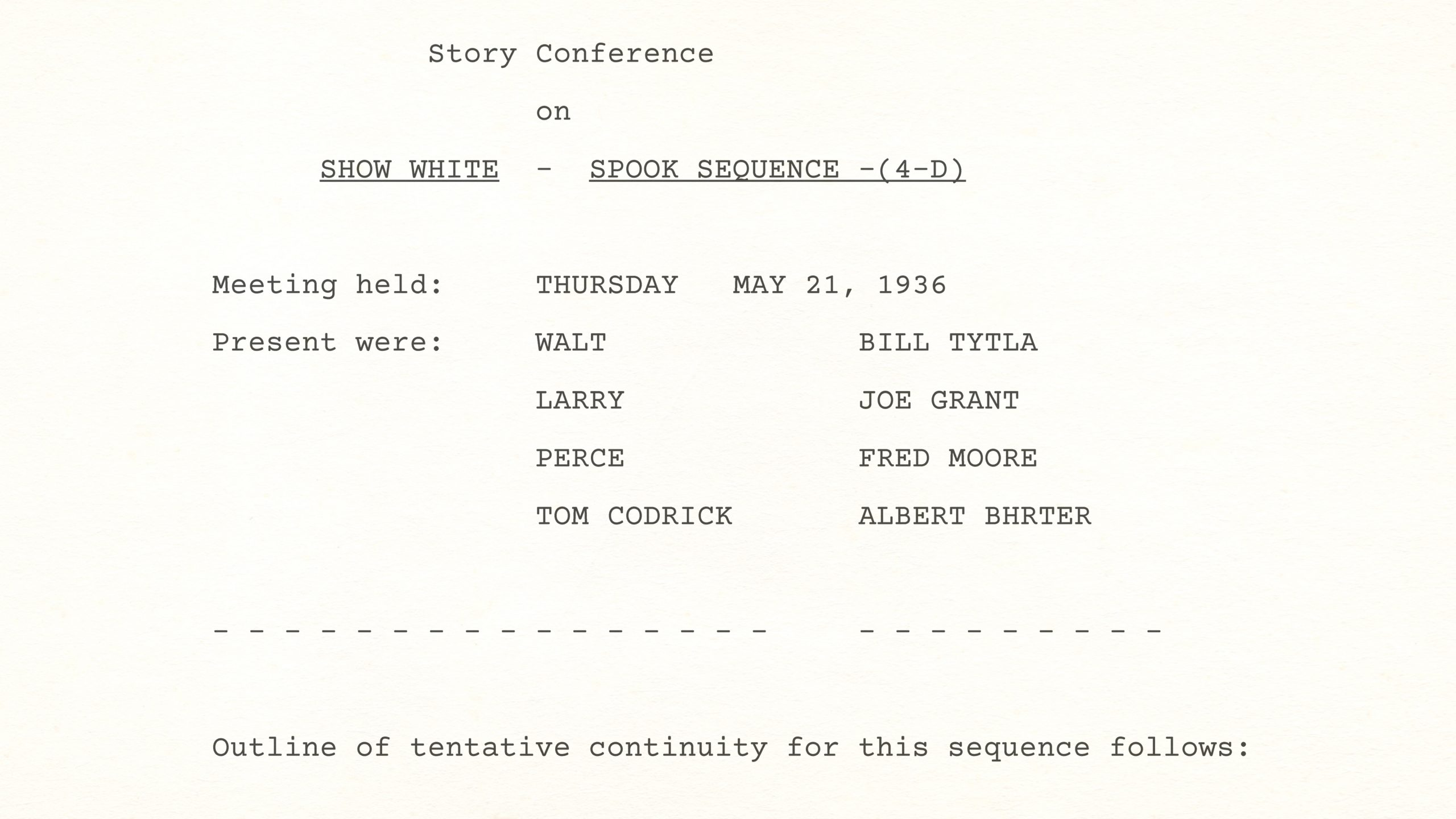 Story Conference on Snow White's SPOOK SEQUENCE, May 21st, 1936