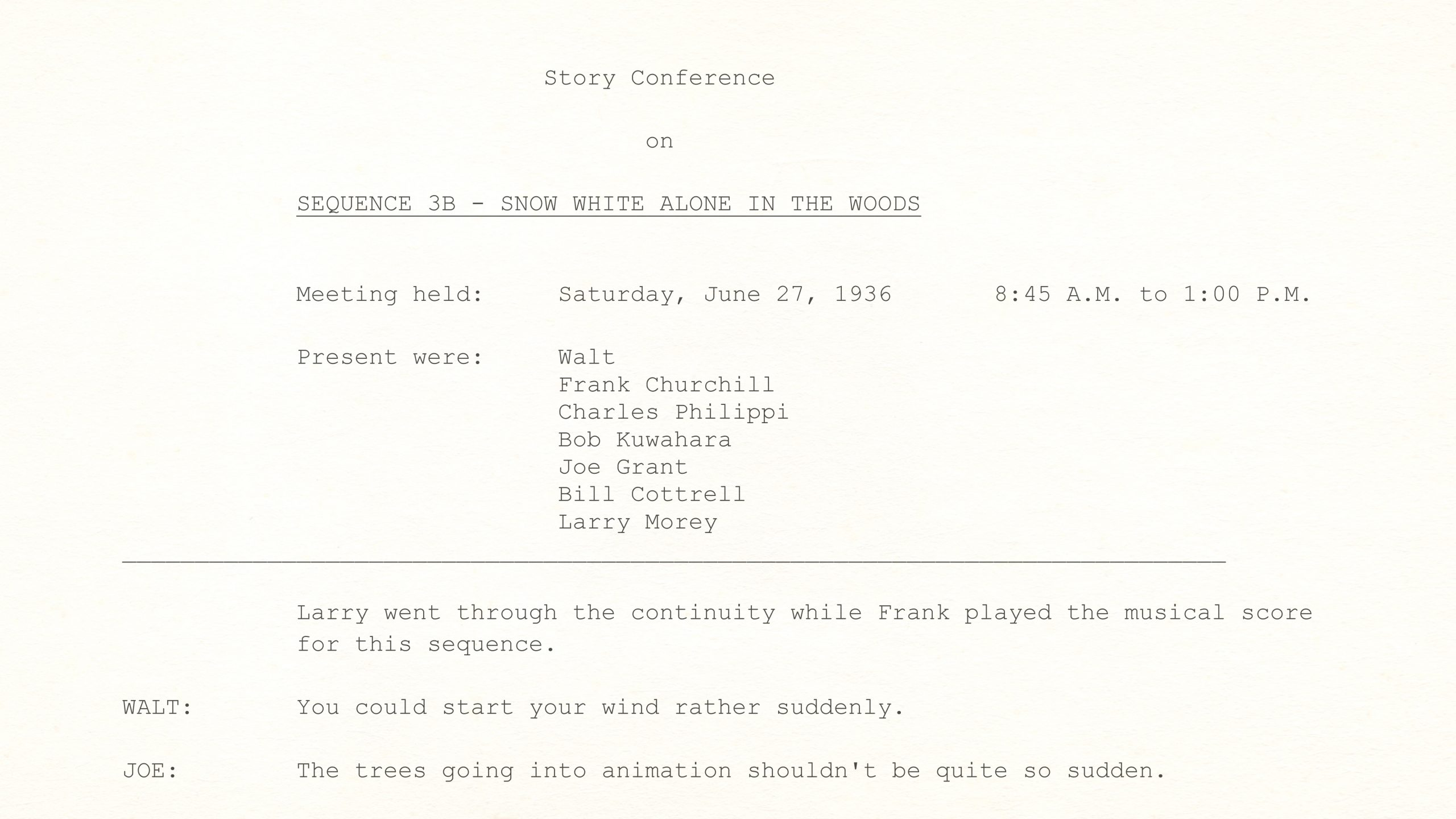 Walt Disney Story Conference on Snow White's ALONE IN THE WOODS SEQUENCE, June 27th, 1936