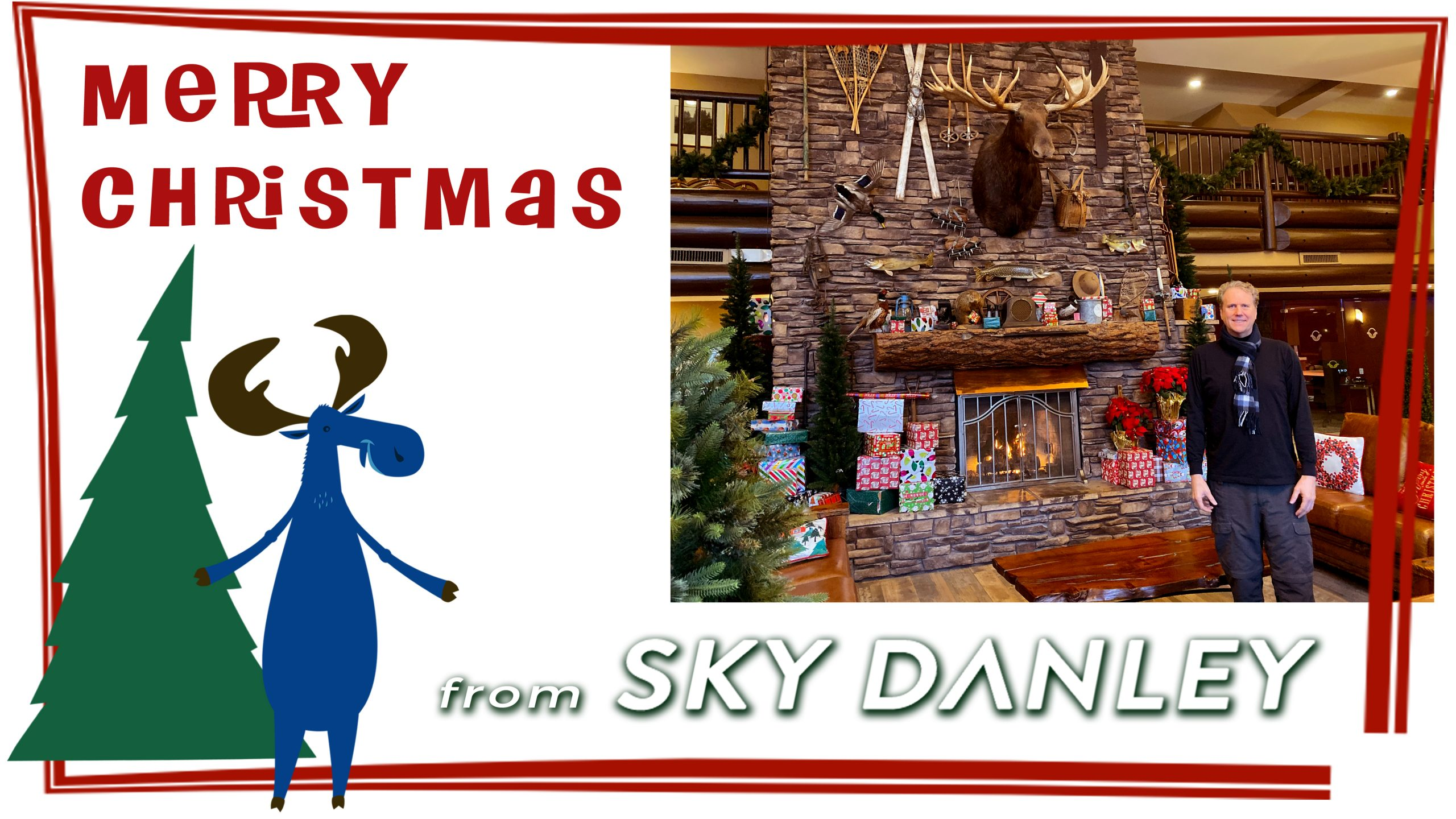 Merry Christmas from Sky Danley